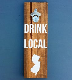 Custom State Wall-Mounted Wood Bottle Opener by Coffee Diem Dry Goods on Scoutmob Shoppe