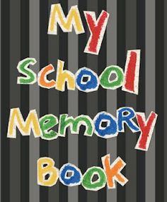 End-of-the-school-year Memory Book. Help your child collect special memories about his school year. End Of School Year, School Fun, School Days, School Stuff, Classroom Crafts, Classroom Ideas, School Memories, Education Quotes For Teachers, Teaching Resources