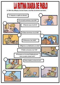A. Mire los dibujos, lea las frases y escriba el número correcto. 1. Después se cepilla los dientes. 2. La escuela comienz...