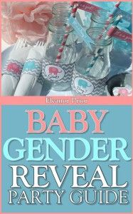 Baby Gender Reveal Party Guide
