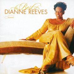Dianne Reeves - The Best Of Dianne Reeves