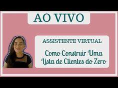 Assistente Virtual: Como Construir Uma Lista De Clientes