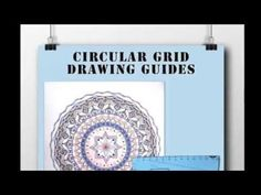 Circular Grid System - How To Make Your Templates for designing your own mandalas.