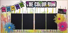 The Color Run - Layout kit Designed by Janet Gaar.  Love using the cool tutu ribbon from Maya Roads.