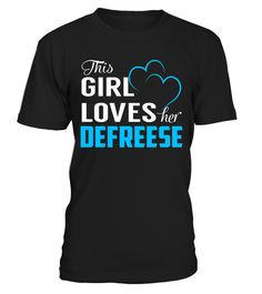 This Girl Loves her DEFREESE  #tshirtsfashion #tshirtwomen #tshirtmen #tshirtprinting