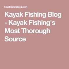 Selecting the Perfect Kayak Paddle for YOU! Kayak Fishing Tips, Kayak Paddle, Canoe, Kayaking, Blog, Outdoor, Outdoors, Kayaks, Blogging