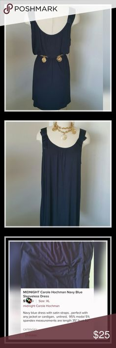 Carole Hochman classic navy blue sleeveless dress Carole Hochman classic navy blue sleeveless dress. This is the dress you will keep around for years and years and it will never go out of style.  you could have so many colors belts or scarves, so many types of shoes or so many kinds of jewelry and come up with a new look every time. Where it with white, purple, red, pink, yellow, green and on and on. Please look in the third photo area for sizing. Please also read descriptions and look at…