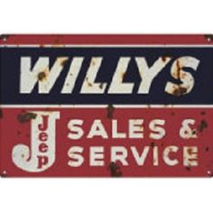 Reproduction Willy's Jeep Sales And Service Sign