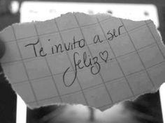 Mi felicidad tiene nombre propio, y es el tuyo !!!!