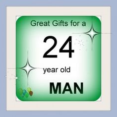 24 Year Old Man Gifts