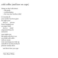 cold coffee (how we cope) #LYPoetry written by Tyler Kent White