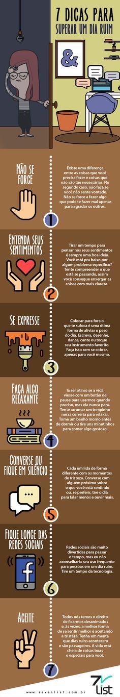 7 dicas pra superar um dia ruim Quem não precisa?! #opaDhay