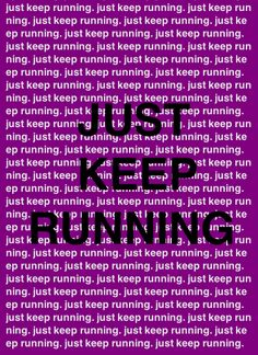 I was pretty much telling myself this 5 minutes into my run today...ugh! but i finished!