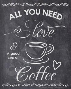 Coffee sign, coffee printable, kitchen decor, chalkboard printable, all you need is . Coffee Bar Home, Coffee Art, Coffee Shop, Coffee Cups, Coffee Drawing, Coffee Poster, Coffee Creamer, Espresso Coffee, Black Coffee