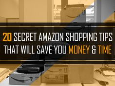 20 Secret Tips Everyone Who Shops On Amazon Needs To Know…I didn't know most of these!