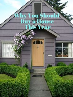 Why You Should Buy a House This Year | Apartment Therapy