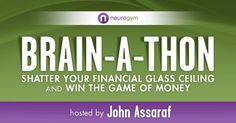 John Assaraf Brain A Thon Winning the Game of Money Event :http://www.worldclassseminars.com/john-assaraf-brain-a-thon-winning-the-game-of-money-event/