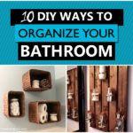 10 Clever DIY Ways to Organize Your Bathroom