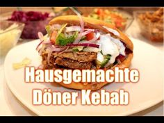 Döner Selber machen - YouTube Soul Food, Sandwiches, Food And Drink, Mexican, Beef, Homemade, Ethnic Recipes, Youtube, Recipes