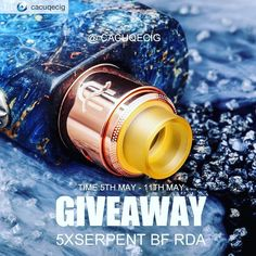 Repost from @cacuqecig @TopRankRepost #TopRankRepost Hey #vapefam Weekend surprise here is another #GIVEAWAY coming  We will choose 5 lucky winners to give away 5X #Wotofo #SerpentBFRDAcome and join us now   How to enter:  1. Follow @cacuqecig . 2. Repost this post with hashtag #cacuqecig. 3. Comment below and tag 2 friends&1 local store.  Alert: Must be legal smoking age to enter.  This giveaway ends on 11th Maywinners will be annouced on 12th May. Good luck everyone !