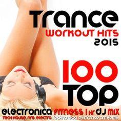 http://www.music-bazaar.com/world-music/album/855596/100-Top-Trance-Workout-Hits-2015-Electronica-Fitness-1-Hr-DJ-Mix-CD2/?spartn=NP233613S864W77EC1&mbspb=108 Collection - 100 Top Trance Workout Hits 2015 Electronica Fitness 1 Hr DJ Mix (CD2) (2015) [Trance, Psychedelic Trance] #Collection #Trance, #PsychedelicTrance