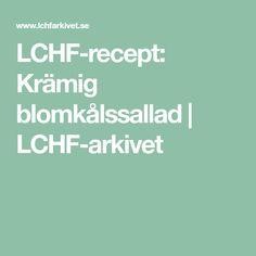 LCHF-recept: Krämig blomkålssallad | LCHF-arkivet