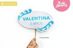 Plaquinha (www.festasimples.com) ♥