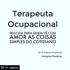 Profissão linda versátil e muito importante   #Repost @reabme  13 de Outubro. Dia do Terapeuta Ocupacional