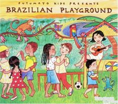Putumayo World Music | Putumayo Brazilian Playground World Music - Timeless Toys CC ...