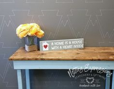 A home is a house with a heart inside 4x18 Wood Sign - Netties Expressions - 1