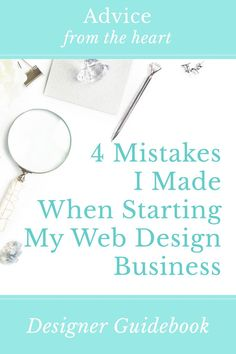 4 Mistakes I Made When Starting My Design Business Read about the four biggest mistakes that I made when starting my web design business: advice on choosing a name, a niche, a platform, and bookkeeping. Don't miss this advice! Design Websites, Website Design Services, Web Design Tips, Web Design Company, Blog Design, My Design, Graphic Design, Design Ideas, Website Designs