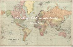 Any change holds and opportunity. -Daniel Egger