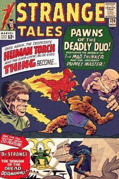 Strange Tales # 126 by Jack Kirby & Chic Stone Fantastic Four Comics, Tales To Astonish, Tales Of Suspense, Comics For Sale, Strange Tales, Silver Age Comics, Steve Ditko, Human Torch, The Uncanny