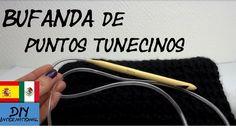 CÓMO TEJER UNA BUFANDA CON PUNTOS TUNECINOS - TUTORIAL DIY