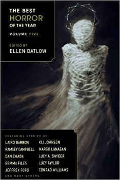 Buy The Best Horror of the Year by Ellen Datlow and Read this Book on Kobo's Free Apps. Discover Kobo's Vast Collection of Ebooks and Audiobooks Today - Over 4 Million Titles! Horror Fiction, Horror Books, Lucy Taylor, Ramsey Campbell, Best Book Covers, Best Horrors, Book Nooks, The Magicians, Audio Books