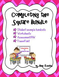 This Complete the Square bundle is intended for Algebra 2, PreCalculus, and College Algebra students with a basic understanding algebraic operations.   The file includes an editable PowerPoint Lesson, a handout with examples typed out for use as a study guide and 9 attached problems with answer key. There are also two 4-page homework, class work, assessment files with answer keys. After this lesson, students will be able to solve quadratic equations by completing the square. CCS  HSA.REI.B4