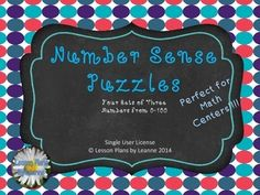 Number Sense Puzzles, 4 individual sets each with 3 puzzles......use in a math center, as a group activity or for a single student who needs some fun review!