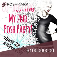 🎉Exciting News!! I'm Co-Hosting Party #2!😃🎉 Join me on April 22 at 10pm EST to PARTY! Theme TBD. Please help spread the word and tag some of your awesome PFF's with Posh Compliant closets for me to check out for potential Host Picks! Eeeeekkk!! So excited!😃 Other