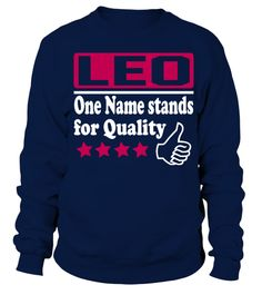 # leo one of name for quality T shirt .  HOW TO ORDER:1. Select the style and color you want: 2. Click Reserve it now3. Select size and quantity4. Enter shipping and billing information5. Done! Simple as that!TIPS: Buy 2 or more to save shipping cost!This is printable if you purchase only one piece. so dont worry, you will get yours.Guaranteed safe and secure checkout via:Paypal | VISA | MASTERCARD