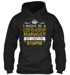 Client Relationship Manager - Fix Stupid #ClientRelationshipManager