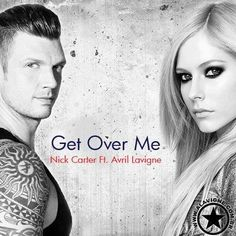 """Vazou uma musica """"Get Over Me"""", de Nick Carter com parceria Avril Lavigne.   Carol's blog - Cinema, TV, Musica, Internet e muito mais"""