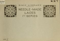 Needle-made lace techniques and patterns ~ c1890 (English text)
