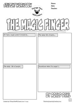 "The Magic Finger Workbook has ""comic style"" worksheets and novel study activities for the story by Roald Dahl. It includes; a cover page with a background knowledge activity, details activities for character and setting, vocabulary (2 pages), idioms (1 page), comprehension questions (3 pages), a comic creating activity and a crossword puzzle (with answer key). Also included is a blank questions and a blank vocabulary page so you can add you own content."