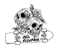 'Old Killers' skulls and skateboards tattoo design by Nat Hanss. Skateboard Tattoo, Skate Tattoo, Tattoo You, Tattoo Quotes, Traditional Tattoo Old School, Traditional Tattoos, Tattoo Illustration, Skull Fashion, Skull Art