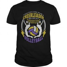 TOO CUTE FOR CHEERLEADER PLAY VOLLEYBALL T-Shirt