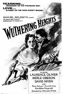 Wuthering Heights (1939). No one beats Lawrence Olivier