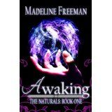Awaking (The Naturals) (Kindle Edition)By Madeline Freeman