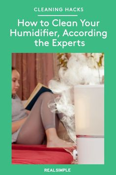 How to Clean Your Humidifier, According to the Experts | To learn the best way to de-gunk and sanitize your home humidifier, we reached out to a humidifier expert for her tips to pick the best humidifier for you and how to keep your machine mold-free. #organizationtips #realsimple #howtoclean #cleaningtips #cleaninghacks