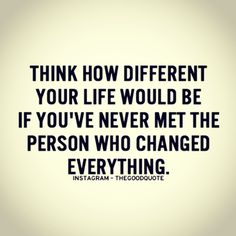 #think how #different your #life would be.. #inspiration #motivation #quotes