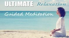 Ultimate Relaxation in 10 Minutes - Guided Meditation - Stress - Anxiety